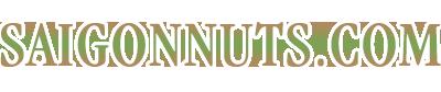 SaiGonNuts.Com – Thế giới hạt dinh dưỡng cao cấp